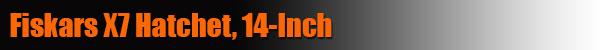 Fiskars-X7-Hatchet,-14-Inch