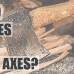 Axe Brands – Who Makes The Best Axes?