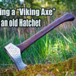How to make a viking axe from an old hatchet